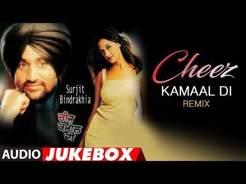 Cheez Kamal Di | Surjit Bindrakhia | DJ Moody | Pu
