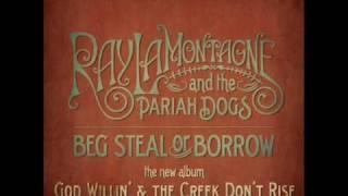 Ray LaMontagne  Beg Steal Or Borrow