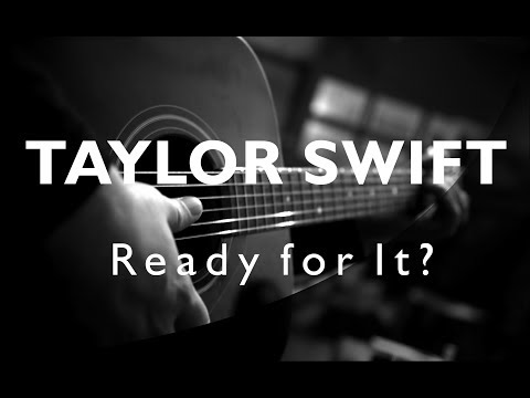 TAYLOR SWIFT - Ready For It ( ACOUSTIC KARAOKE / LYRICS / COVER )