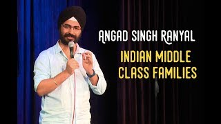 EIC: Indian Middle Class Families- Angad Singh Ranyal Stand Up