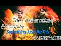 [英文歌詞中文翻譯] The Chainsmokers & Coldplay - Something Just Like This