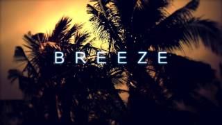 BREEZE intro...