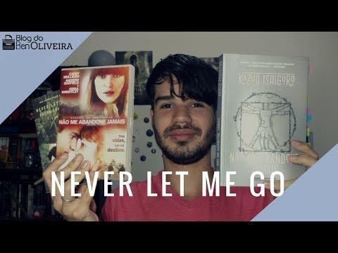 Livro Não Me Abandone Jamais (Kazuo Ishiguro) | Ben Oliveira
