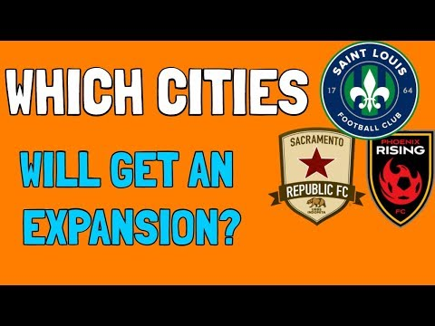 Who Will Be Teams 28-30? (MLS EXPANSION VIDEO)