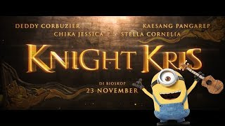 Video Cover Keajaiban Semesta (Knight Kris) - Versi Minion MP3, 3GP, MP4, WEBM, AVI, FLV November 2017