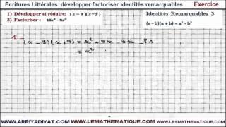Maths 3ème - Écritures Littérales développer factoriser identités remarquables Exercice 3