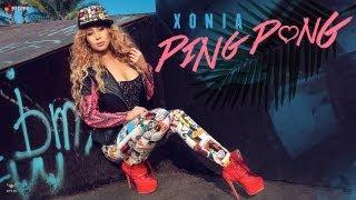 Xonia - Ping Pong versuri