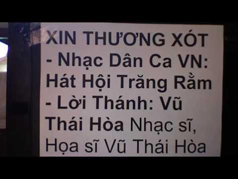 XIN THƯƠNG XÓT  Lời : Vũ Thái Hòa