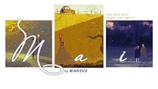 Mai - Marzuz ᴸʸʳᶦᶜ ᵛᶦᵈᵉᵒ