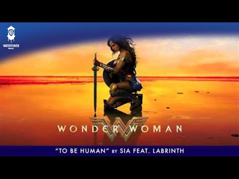 To Be Human feat. Labrinth [The Wonder W - SIA
