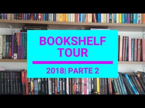 [BOOKSHELF TOUR 2018] Parte 2 | ARABESQUEANDO