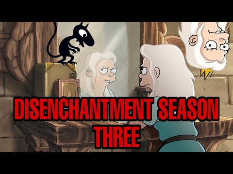 Disenchantment Season 3 : What to Expect !!