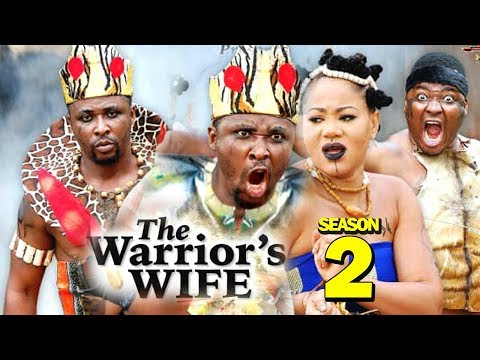 THE WARRIOR'S WIFE SEASON 2 - (New Movie) 2019 Latest Nigerian Nollywood Movie Full HD