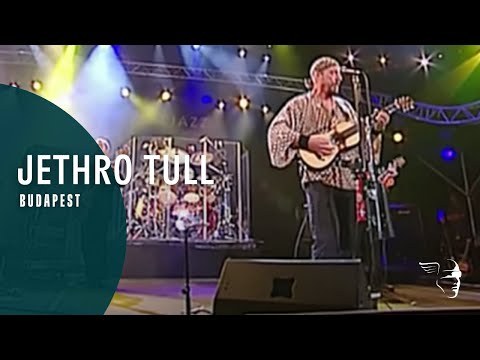 Jethro Tull - Budapest (Around the World Live)