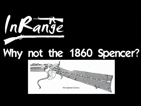 Lever Gun Series:  Why Not The 1860 Spencer?