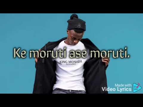 King monada - Ase Moruti(lyrics video) ft Mack Eaze