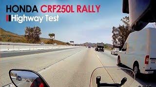 10. Honda CRF250L Rally Highway Test