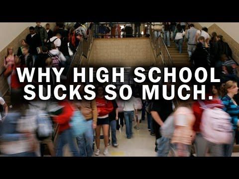 Why High School Sucks So Much