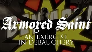 Armored Saint - An Exercise in Debauchery (OFFICIAL VIDEO)