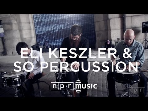 "Eli Keszler & So Percussion, ""Archway"": NPR Field Music Recordings"