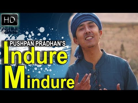 (Indure Mindure by Pushpan Pradhan.. 5 min 20 se)