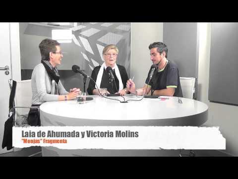 Entrevista a Laia de Ahumada i Victòria Molins pel llibre 'Monjas'