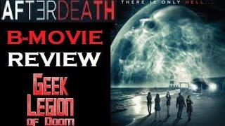 AFTER DEATH (  2015 Miranda Raison )  B-Movie Review