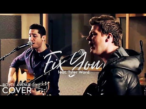 Coldplay - Fix You (Boyce Avenue feat. Tyler Ward acoustic cover) on iTunes & Spotify Video