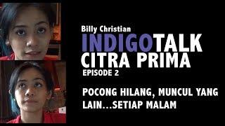 Video INDIGO TALK episode 2 : POCONG HILANG, MUNCUL YANG LAIN... SETIAP MALAM MP3, 3GP, MP4, WEBM, AVI, FLV November 2018