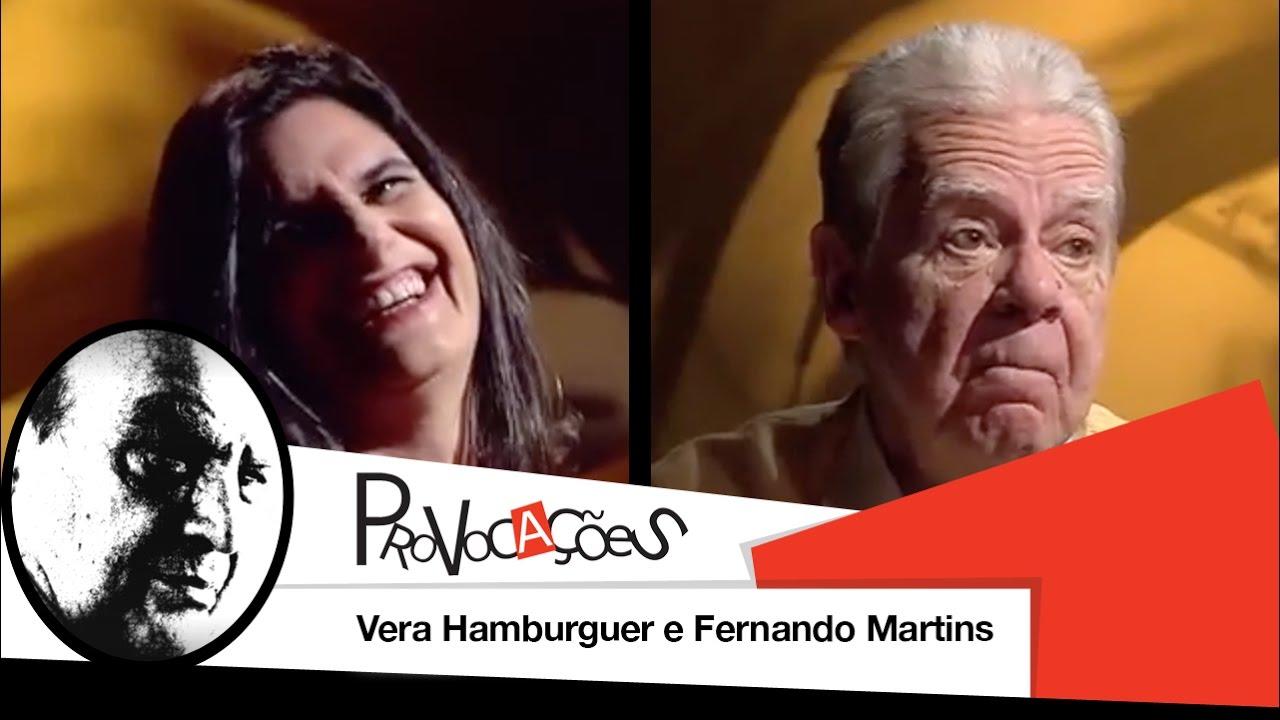 Provocações - Vera Hamburguer e Fernando Martins