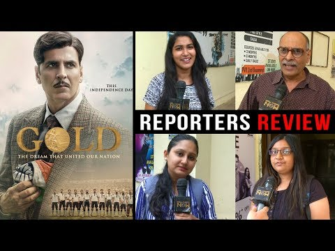 Gold Movie Reporter's Review | Akshay Kumar | Moun
