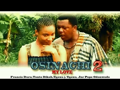 Osinashi My Love 2 - Latest Nigerian Nollywood Movie