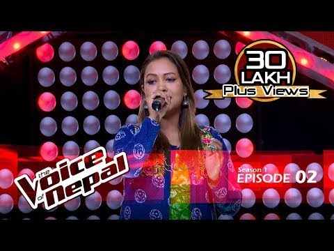 Video The Voice of Nepal - S1 E02 (Blind Audition) download in MP3, 3GP, MP4, WEBM, AVI, FLV January 2017
