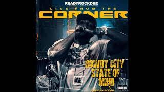 ReadyRockDee - Rowdy City State Of Mind (Single)