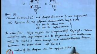 Mod-30 Lec-30 Immiscible Flow In Microchannel (contd.)