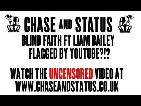 chaseandstatustv - Out NOW! Click HERE to buy - http://bit.ly/g1SsYV Watch the official video for the new single from Chase & Status 'Blind Faith' feat. Liam Bailey. 'Blind Fai...