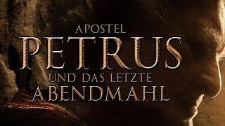 Apostel Petrus Und Das Letzte Abendmahl (2012) [Drama] | Film (deutsch)