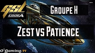 Zest vs Patience - GSL Saison 3 Code A - Groupe H