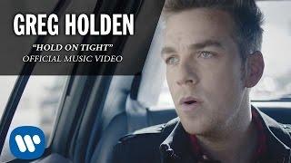 Greg Holden - Hold On Tight