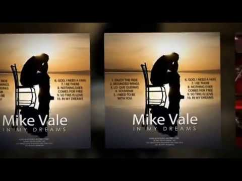 "MIKE VALE- ""I NEED TO BE WITH YOU"""