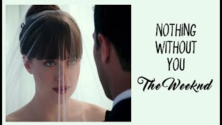Video The Weeknd - Nothing Without You (Tradução)  50 Tons de Liberdade (Fifty Shades Free) MP3, 3GP, MP4, WEBM, AVI, FLV Januari 2018