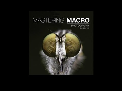 Mastering Macro Photography book trailer