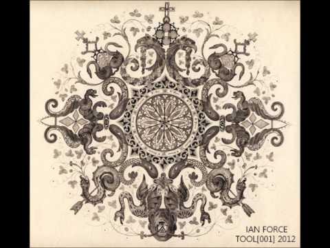 Tool [001] - Ian Force (2012)