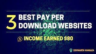 Best 3 Highest Paying Pay Per Download Websites 2017 and I you & your invites friends to participate in a highly profitable ...
