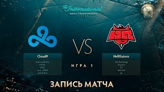Cloud9 vs Hellraisers, The International 2017, Групповой Этап, Игра 1