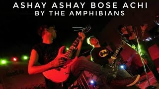 Download Lagu ashay ashay bose achi by the amphibians Mp3