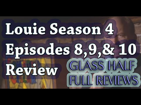 """Louie"" Season 4 Episodes 8, 9, & 10 Review and Breakdown"