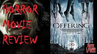 THE OFFERING ( 2016 Elizabeth Rice ) aka THE FAITH OF ANNA WATERS Horror Movie Review