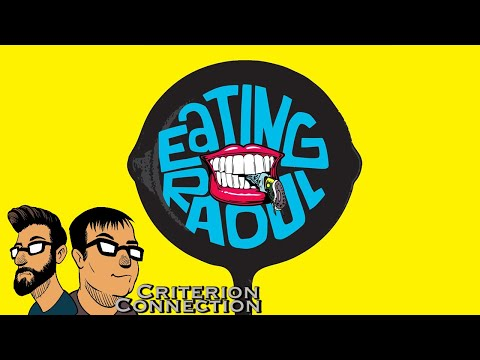 Criterion Connection: Eating Raoul (1982)
