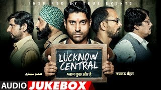 Nonton Full Album  Lucknow Central   Jukebox    Farhan Akhtar  Diana Penty  Gippy Grewal  Ronit Roy Film Subtitle Indonesia Streaming Movie Download
